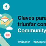 Claves para triunfar como Community Manager