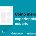 Las claves para una buena experiencia de usuario en tu web