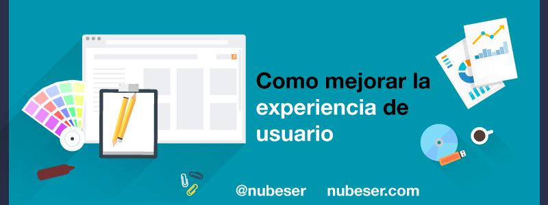 Mejorar la experiencia de usuario en diseño web