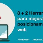 8 + 2 Herramientas SEO para mejorar el Posicionamiento Web