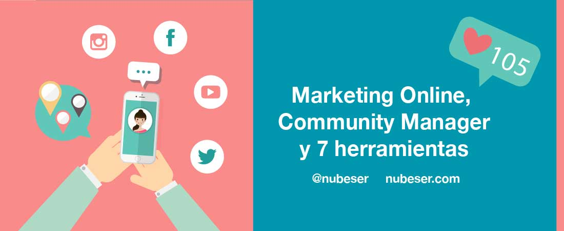 7 herramientas para triunfar en Marketing online Valencia como community manager