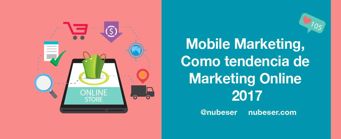 Mobile Marketing: Tendencia de Marketing Online.