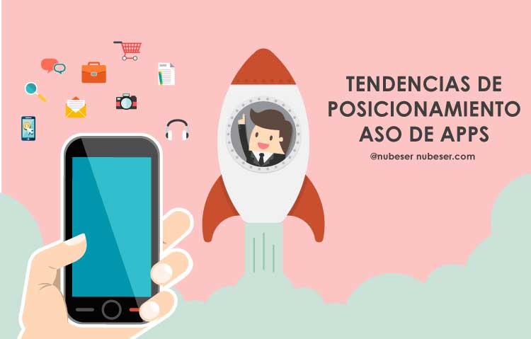 Tendencias ASO0 2017. Agencia ASO. Posicionamiento de aplicaciones.