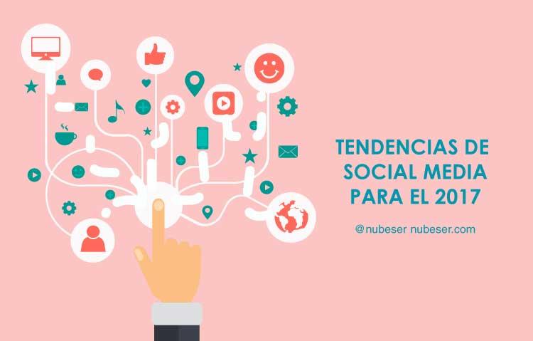Tendencias social media 2017 por Agencia de Social Media