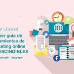 Super guía de Herramientas de Marketing Online Imprescindibles