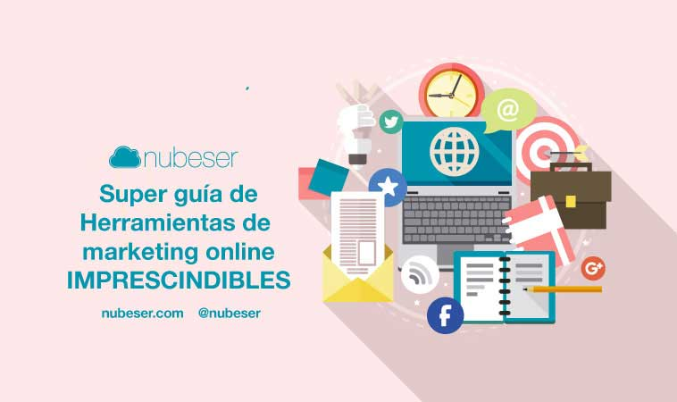 Súper guía herramientas de marketing digital