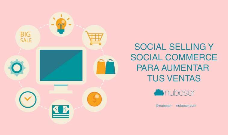 Social selling. y social commerce para mejorar tus ventas