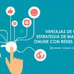 Estrategia infalible de Marketing Online con Redes Sociales