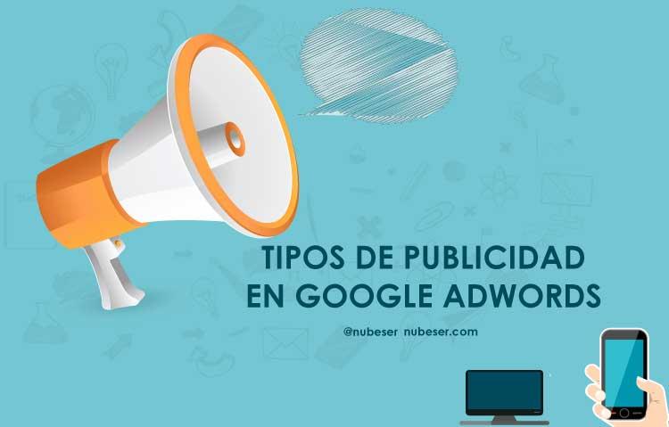Agencia SEM: tipos de campañas de Google Adwords. Tipos de publicidad digital.
