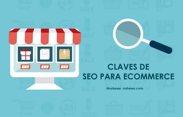 Claves del SEO para ecommerce o SEO para tienda online: Agencia SEO