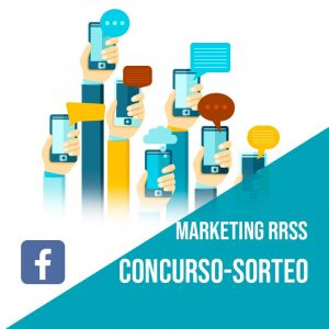 Plan Marketing Redes Sociales: Plan Concurso o Sorteo en Facebook. Gestión redes sociales por community manager.