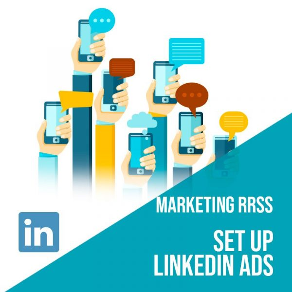 Plan Marketing Redes Sociales: Set Up Linkedin Ads. Plan de gestión Linkedin para empresas. Gestión redes sociales.