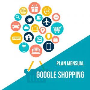 Plan Mensual Google Shopping. Agencia Adwords para aumentar el tráfico web y las ventas.