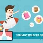 Triunfa con las tendencias Marketing Digital 2018