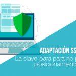 Adaptación SSL web: la clave para no perder posicionamiento SEO