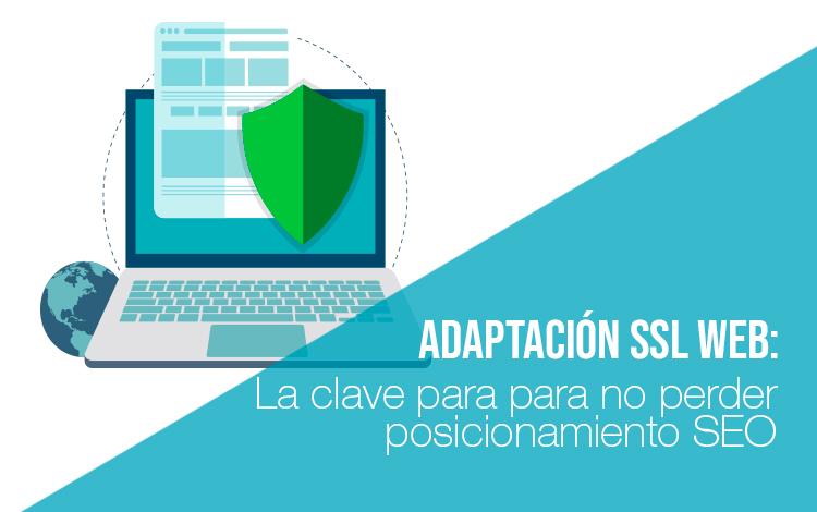 Adaptación SSL Web: La clave para posicionamiento SEO. Empresa Servidores de Alojamiento Web
