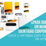 ¿Para qué sirve un manual de identidad corporativa?