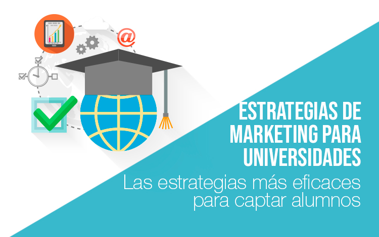 Marketing educativo: Marketing para universidades Marketing para universidades