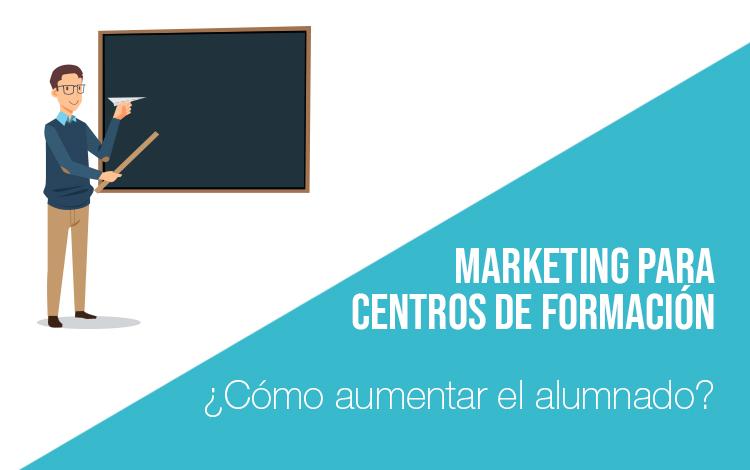 Marketing educativo: Marketing centros de formacion Marketing educativo Marketing para centros de formacion
