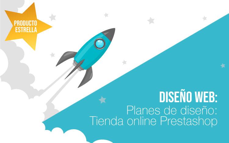 Producto estrella: Planes de diseño web Prestashop
