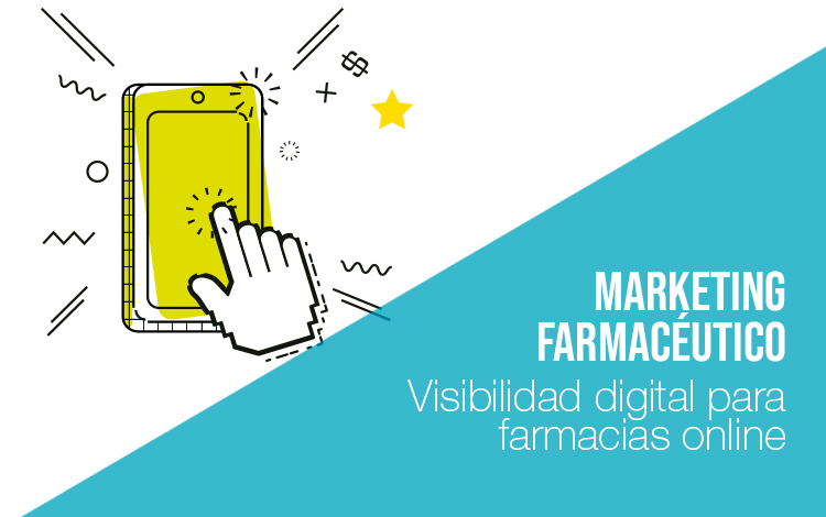 Marketing farmacéutico: Visibilidad farmacias online Marketing farmaceutico