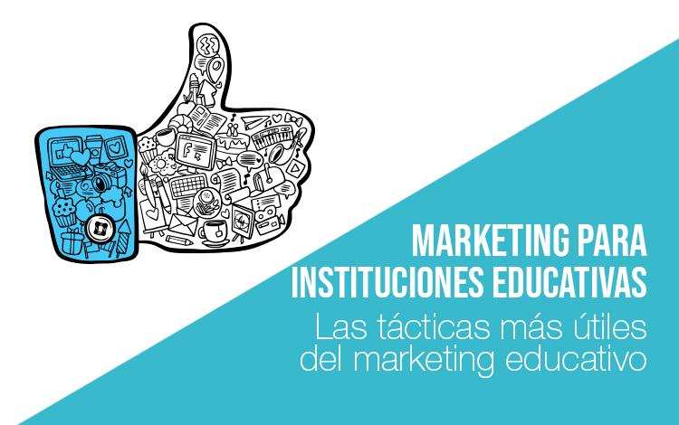 Marketing educativo: Marketing para instituciones educativas Marketing educativo Marketing para instituciones educativas