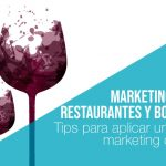 Tips de marketing para restaurantes y marketing para bodegas: Aumentar reservas