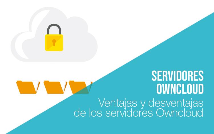 Servidores de alojamiento: Servidores owncloud Servidor de alojamiento Servidores owncloud