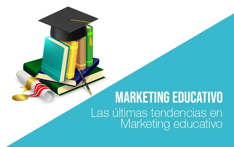 Marketing educativo: Marketing para colegios Marketing para universidades Marketing educativo