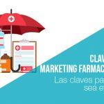 Las claves para que el marketing farmacéutico sea efectivo