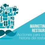 Marketing para restaurantes: Cuenta tu historia
