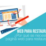 ¿Por qué se necesita una página web para restaurantes?