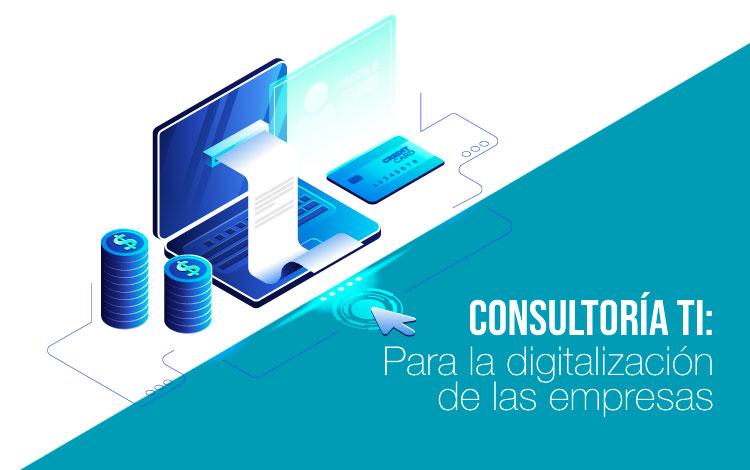 Consultoría TI para la digitalización de empresas