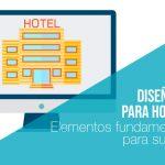 Recomendaciones en Diseño Web para hoteles