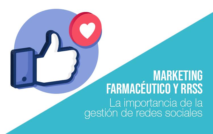 Marketing farmacéutico: Gestión redes sociales para farmacias Marketing farmaceutico