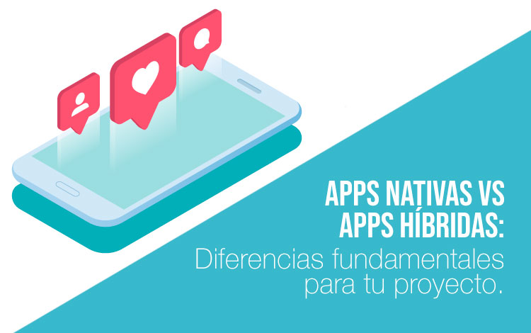 Diferencias entre apps nativas vs apps hibridas