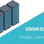 Ventajas y desventajas del servidor dedicado