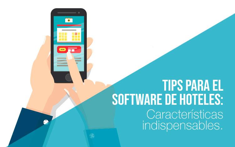 Características para el desarrollo de software para hoteles