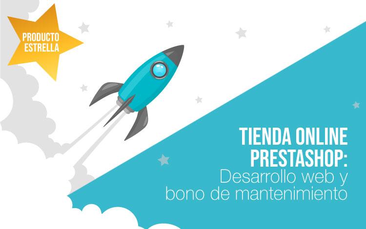 Producto estrella: Diseño tienda online Prestashop con bono de horas de mantenimiento en desarrollo web
